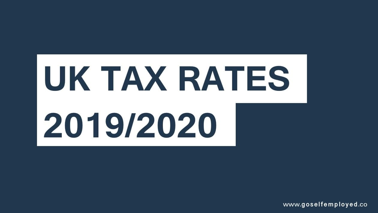 Self-employed tax rates 2019/2020