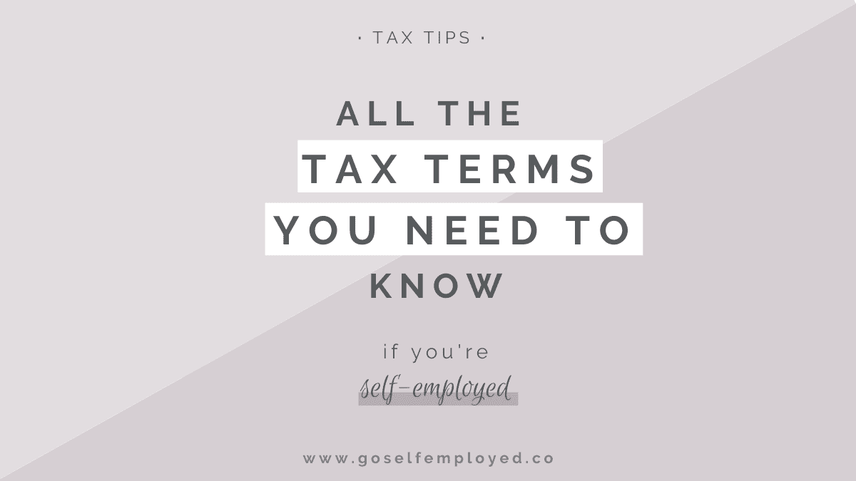 tax terms if you're self-employed