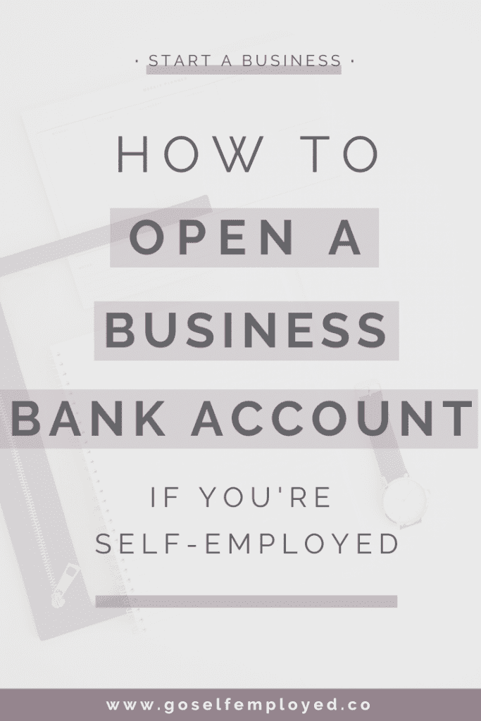 How to open a self-employed bank account